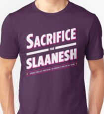 Sacrifice for Slaanesh Unisex T-Shirt