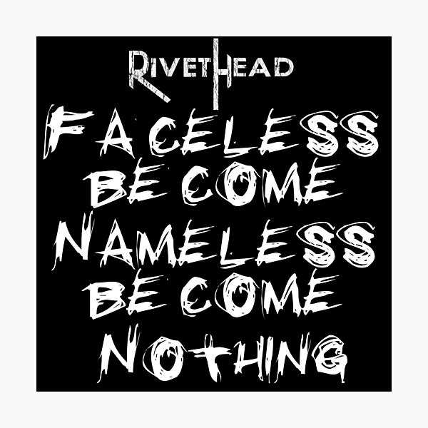 RIVETHEAD Fear Me lyrics Photographic Print