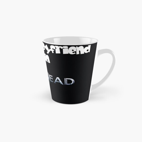 RIVETHEAD I Wish My Boyfriend was in RIVETHEAD Tall Mug