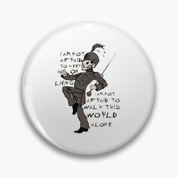 Famous Last Words Pin