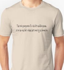 The sole purpose of a child's middle name, is so he can tell when he's really in trouble. T-Shirt
