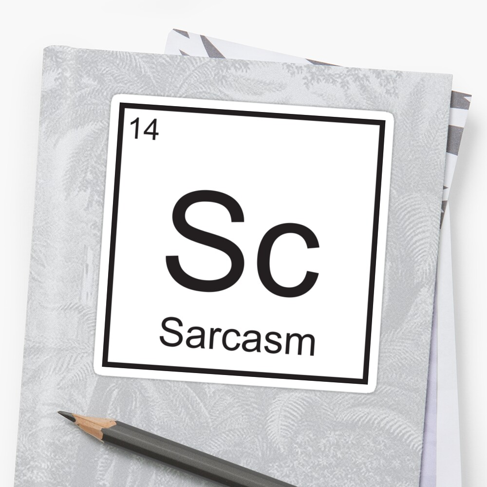 El elemento del sarcasmo Pegatina
