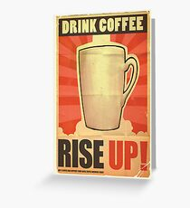 Drink Coffee Greeting Card