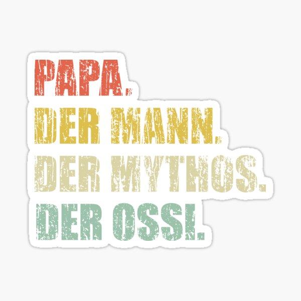 Papa der Mann der Mythos der Ossi DDR Sticker