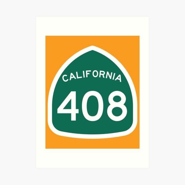 California State Route 408 (Area Code 408) Art Print
