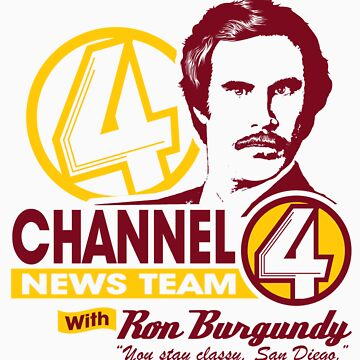 Channel 4 News Team with Ron Burgundy! No Halftone! by SykoGraphx