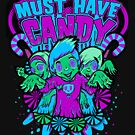 MUST...HAVE...CANDY.... by Heather Daniels