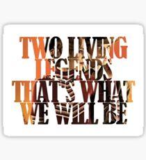 Bonnie & Clyde - Two Living Legends Sticker