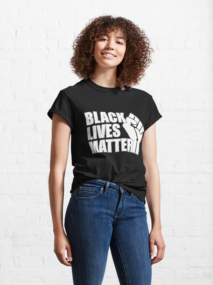 Alternate view of Black Lives Matter Classic T-Shirt