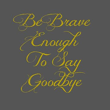 Be Brave Enough - Typographical Design by avalonmedia