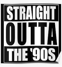 Gerade aus den 90er Jahren Poster