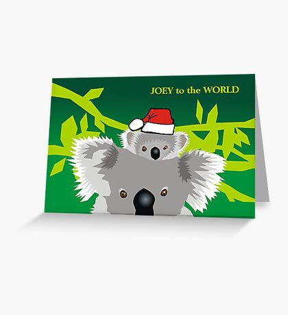Joey to the World Greeting Card