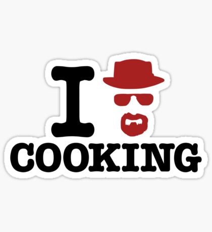 Heisenberg - I love cooking Sticker
