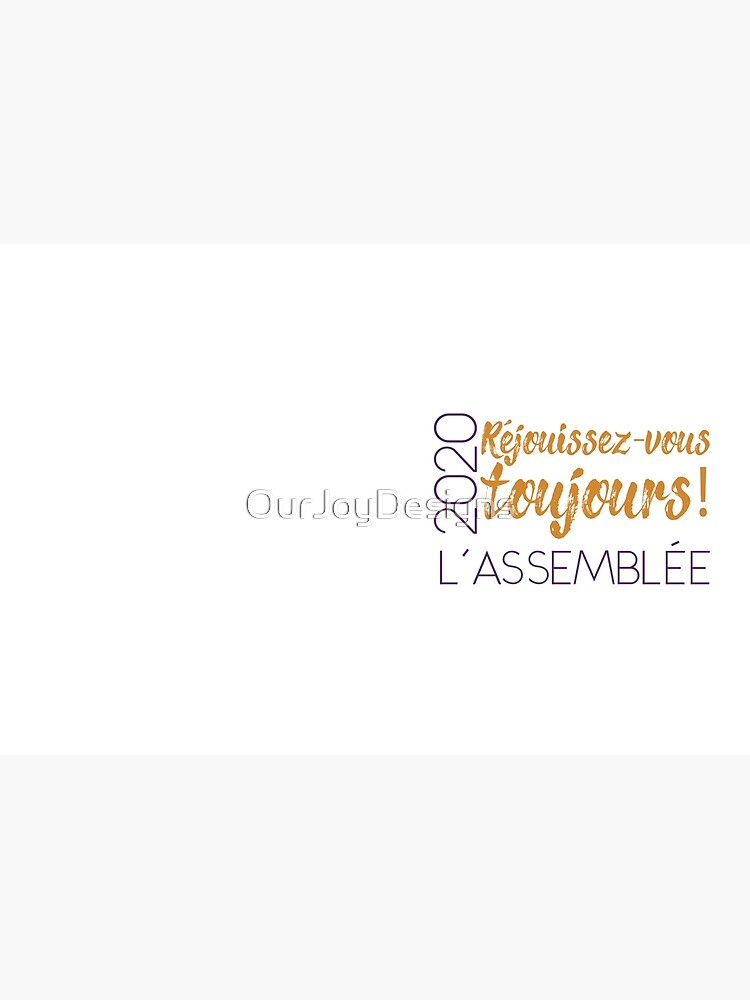 Réjouissez-Vous Toujours! - Always Rejoice in French by OurJoyDesigns