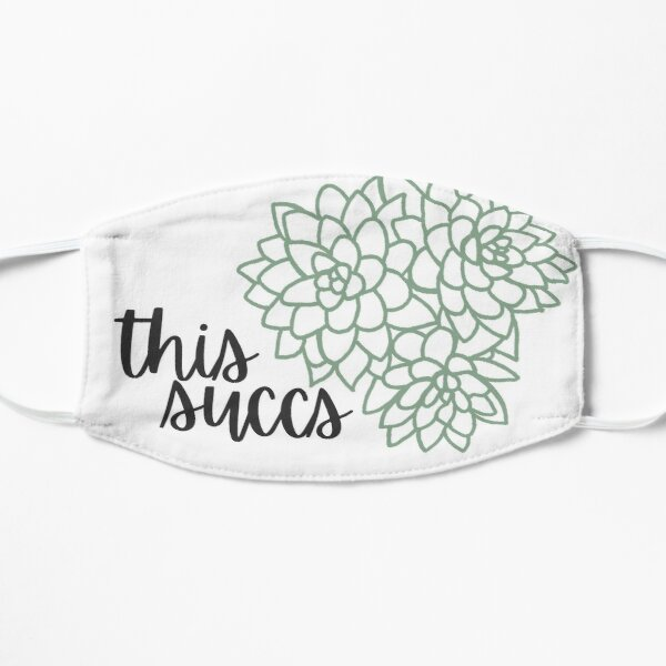 """This Succs"" Face Mask Mask"