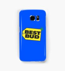 Best Bud Samsung Galaxy Case/Skin