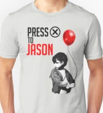 "Press ""X"" to Jason!!! Unisex T-Shirt"