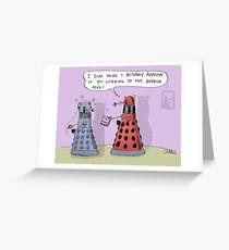 dalek who Greeting Card