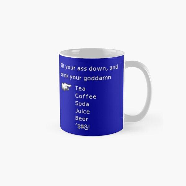 Bebe tu maldito té Taza clásica