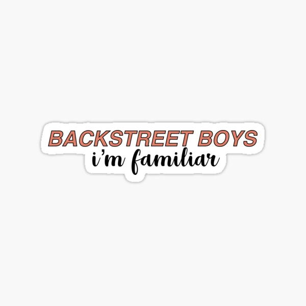 Backstreet Boys I'm familiar  Sticker