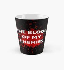 """""""Das Blut meiner Feinde"""" Tasse Tasse (groß)"""