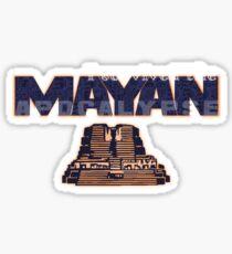 i survived the mayan apocalypse Sticker
