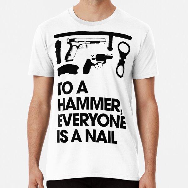 Hammer and Nails Premium T-Shirt