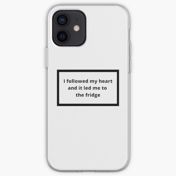 I followed my heart and it led me to the fridge iPhone Soft Case