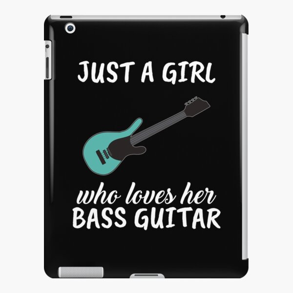 Just A Girl Who Loves Her Bass Guitar iPad Snap Case