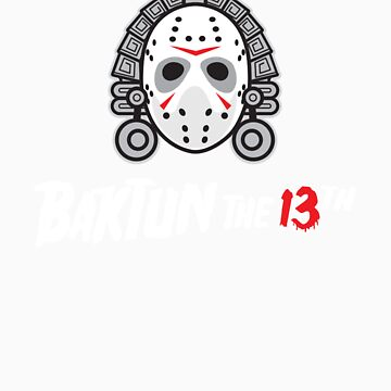 Baktun the 13th by absinthetic