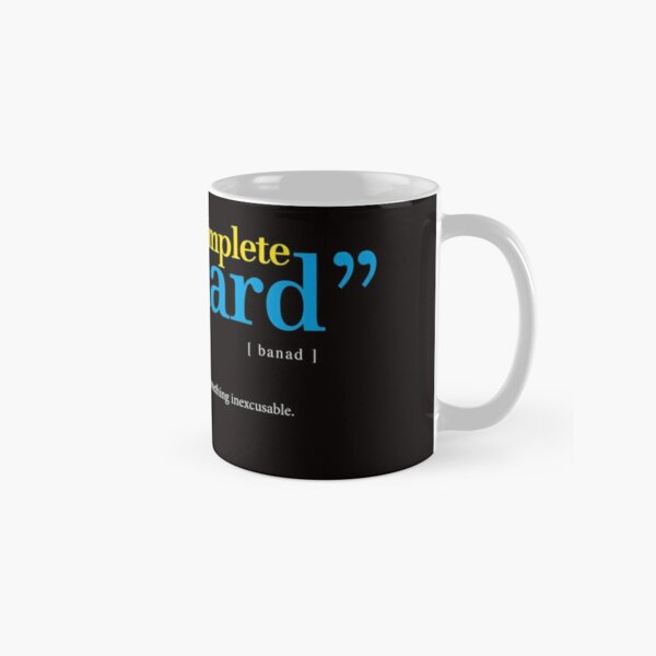 Barnard: the new word sweeping the English language meaning pathetic excuse. Classic Mug