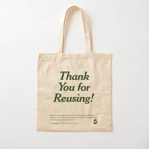 Thank You for Reusing Shopping Tote Cotton Tote Bag