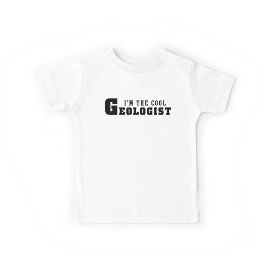 I'm The Cool Geologist by SportsT-Shirts