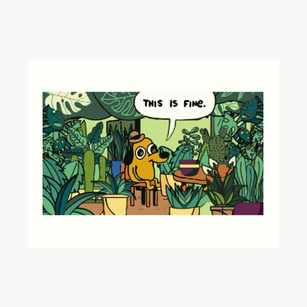 This is fine plant edition Art Print