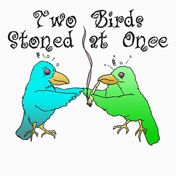 Two Birds Stoned at Once by aewayfarer