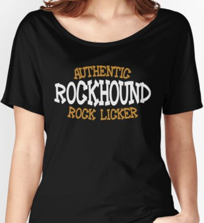 Authentic Rock Licker Rockhound Women's Relaxed Fit T-Shirt