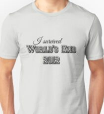 I survided world's end 2012 Unisex T-Shirt