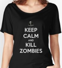 Keep Calm And Kill Zombies (Shirt & Stickers - Black) Women's Relaxed Fit T-Shirt