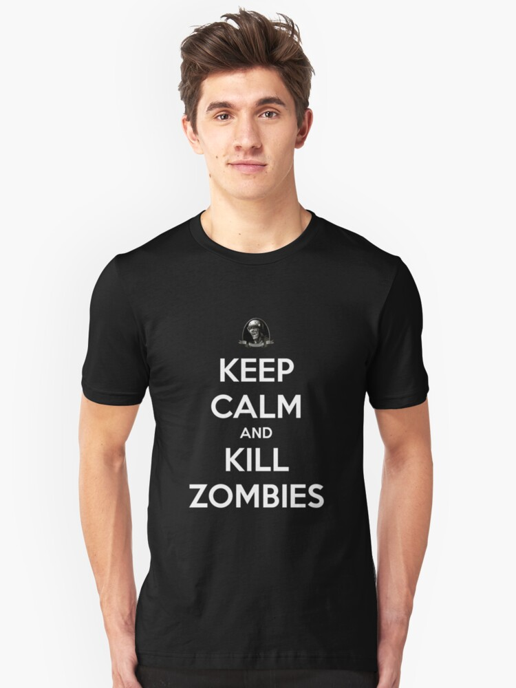 Keep Calm And Kill Zombies (Shirt & Stickers - Black) by charalanahzard