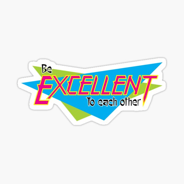 Bill and Ted's Excellent Adventure Sticker