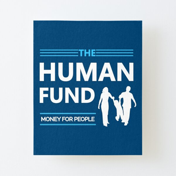 Human Funds from Seinfeld Design Canvas Mounted Print