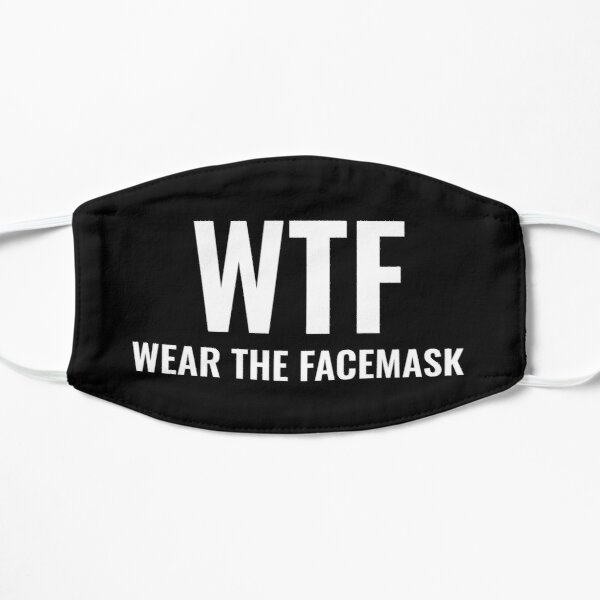 funny black and white face mask reusable WTF - WEAR THE FACEMASK-for men or women Mask