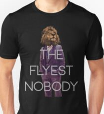 The Flyest Nobody 2 T-Shirt