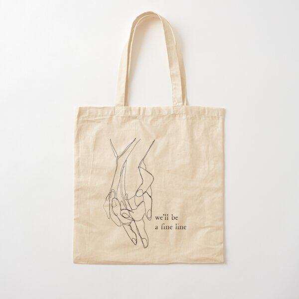 we'll be a fine line Cotton Tote Bag