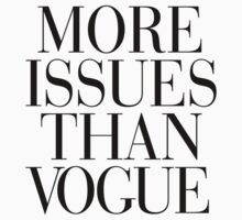 More Issues than Vogue | Women's T-Shirt