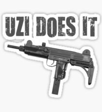 uzi does it Sticker