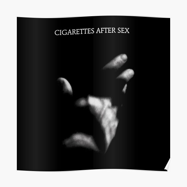Cigarettes After Sex - Sweet Poster