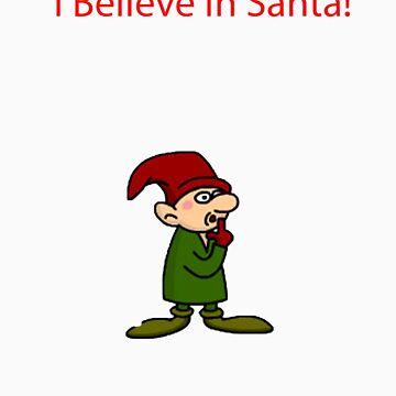 I Believe in Santa by krose1023