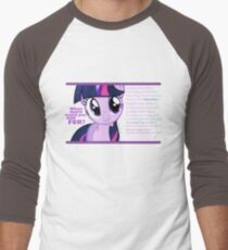What else could anyone possibly ask for? (Twilight Sparkle) T-Shirt