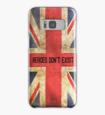 Heroes Don't Exist iPhone Case Samsung Galaxy Case/Skin